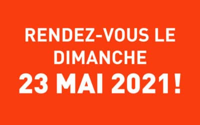 SAVE THE DATE !! 23 MAI 2021